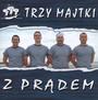 Z Prądem - Trzy Majtki