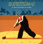 It Was The Best Of Times: Live - Supertramp