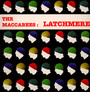 Latchmere - Maccabees