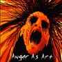 Anger As Art - Anger As Art
