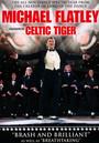 Celtic Tiger - Michael Flatley