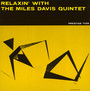 Relaxin' With The Miles Davis Quintet - Miles Davis