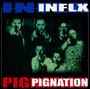 Split - Inflx / Pignation