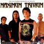 Maximum - Trivium