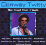 The Road That I Walk - Conway Twitty