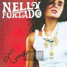 Loose - Nelly Furtado