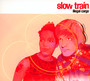 Illegal Cargo - Slow Train