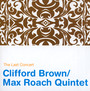 The Last Concert - Clifford Brown