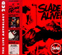 Slade Alive: Anthology - Slade