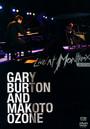Montreux 2002 - Gary Burton  & Ozone, Mak
