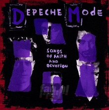 Songs Of Faith & Devotion - Depeche Mode