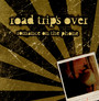 Romance On The Phone - Road Trip's Over