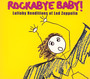 Rockabye Baby - Tribute to Led Zeppelin