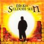 Seldom Seen - Mr. Kee