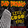 Live CBGB 1982 - Bad Brains