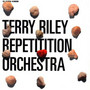 Live At Moscow Conservato - Terry Riley