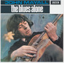 The Blues Alone - John Mayall