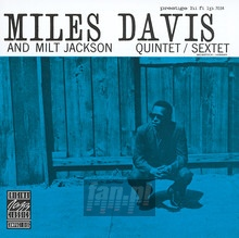 Quintet/Sextet - Miles Davis / Milt Jackson