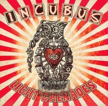 Light Grenades - Incubus