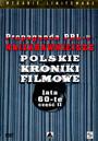 Propaganda PRL 7:Lata 60-Te 2 - Polskie Kroniki Filmowe