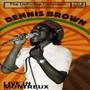 Live At Montreux - Dennis Brown