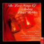 Love Songs Of Andrew Lloyd Webber - Andrew Lloyd Webber