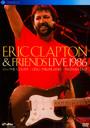 Live 1986 - Eric Clapton  & Friends