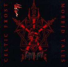 Morbid Tales - Celtic Frost