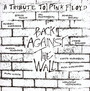 Back Against The Wall - Tribute to Pink Floyd