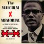 Malcolm X Memorial - Philip Cohran