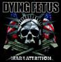 War Of Attrition - Dying Fetus