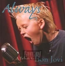 Always: A Millennium Trib - Tribute to Bon Jovi