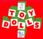 Dig That Groove Baby - Toy Dolls