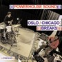 Oslo/Chicago-Breaks - Powerhouse Sound