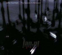 Spaces In Between - John Surman