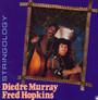 Stringology - Diedre  Murray  /  Fred Hopkins