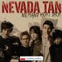 Niemand Hort Dich - Nevada Tan