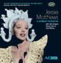 A Centenary Celbration - Jessie Matthews