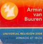 Universal Religion 2004: Live From Armada At Ibiza - Armin Van Buuren