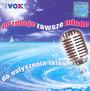 Vox FM vol.1 - Przeboje Zawsze Młode - Radio Vox FM