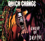 Circus Of Death - Quick Change