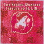 String Quartet Tribute To - Tribute to HIM
