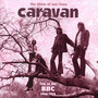 Show Of Our Lives: At The BBC 1968-1975 - Caravan