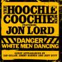 Danger: White Men Dancing - The  Hoochie Coochie Men