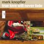 True Love Will Never Fade - Mark Knopfler