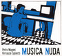 Musica Nuda I - Musica Nuda Magoni & Spin