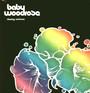 Chasing Rainbows - Baby Woodrose