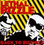 Back To Bizznizz - Lethal Bizzle