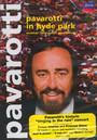 Pavarotti In Hyde Park - Luciano Pavarotti