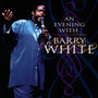An Evening With Barry White - Barry White